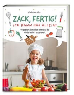Abbildung von Kührt   Zack, fertig! Ich kann das allein!   1. Auflage   2020   beck-shop.de