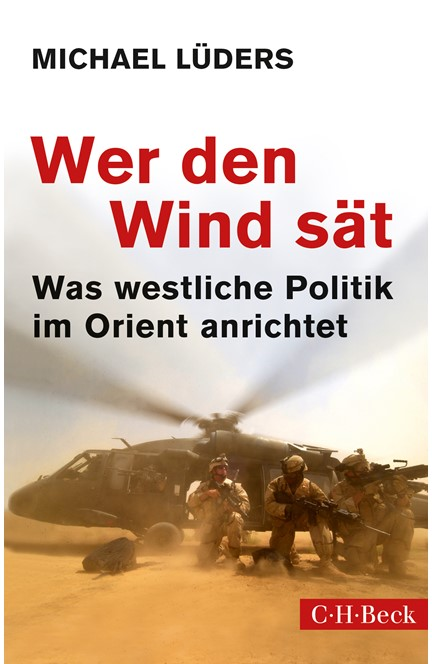 Cover: Michael Lüders, Wer den Wind sät