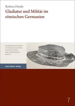 Abbildung von Dimde   Gladiatur und Militär im römischen Germanien   1. Auflage   2019   beck-shop.de