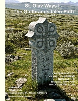 Abbildung von Schildmann | St. Olav Ways I - The Gudbrandsdalen Path | 2019 | From Oslo to Trondheim in 35 d...