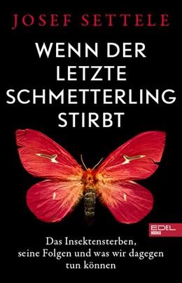Abbildung von Settele | Die Triple-Krise: Artensterben, Klimawandel, Pandemien | 1. Auflage | 2020 | beck-shop.de