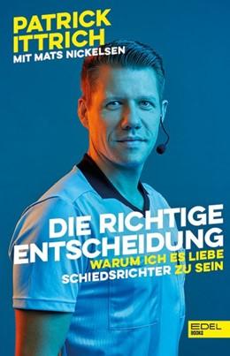 Abbildung von Ittrich / Nickelsen   Die richtige Entscheidung   1. Auflage   2020   beck-shop.de