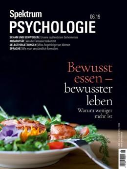 Abbildung von Spektrum Psychologie 6/2019 - Bewusst essen - bewusster leben | 1. Auflage | 2019 | beck-shop.de