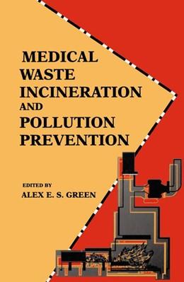 Abbildung von Green   Medical Waste Incineration and Pollution Prevention   1992