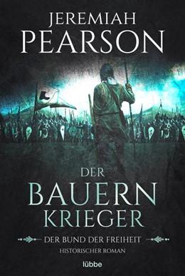 Abbildung von Pearson | Der Bauernkrieger | 1. Auflage | 2020 | beck-shop.de