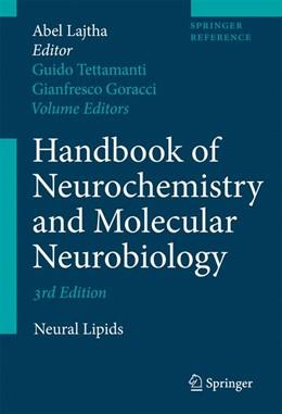 Abbildung von Tettamanti / Goracci | Handbook of Neurochemistry and Molecular Neurobiology | 2009 | Neural Lipids