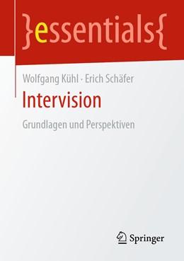 Abbildung von Kühl / Schäfer | Intervision | 2020 | Grundlagen und Perspektiven