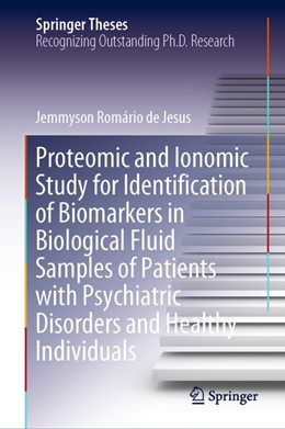 Abbildung von de Jesus | Proteomic and Ionomic Study for Identification of Biomarkers in Biological Fluid Samples of Patients with Psychiatric Disorders and Healthy Individuals | 2019