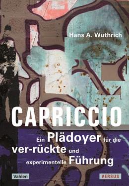 Abbildung von Wüthrich | Capriccio | 2020 | Ein Plädoyer für die ver-rückt...