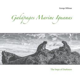 Abbildung von Hillman | Galápagos Marine Iguanas | 2019 | The Imps of Darkness