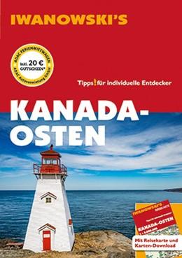 Abbildung von Senne / Fuchs | Kanada-Osten - Reiseführer von Iwanowski | 13. Auflage | 2020 | beck-shop.de