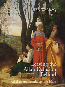 Abbildung von Warraq | Leaving the Allah Delusion Behind | 1. Auflage | 2020 | beck-shop.de