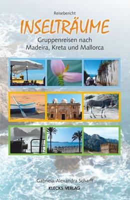 Abbildung von Scharff | Inselträume | 2019 | Gruppenreisen nach Madeira, Kr...