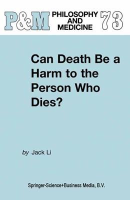 Abbildung von Li | Can Death Be a Harm to the Person Who Dies? | 2002 | 73