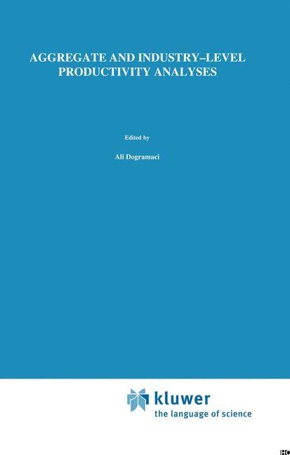 Abbildung von Dogramaci / Adam | Aggregate and Industry-Level Productivity Analyses | 1981