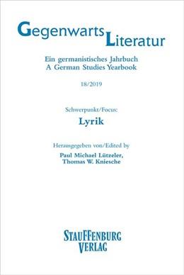 Abbildung von Lützeler / Kniesche | Gegenwartsliteratur. Ein Germanistisches Jahrbuch /A German Studies Yearbook / 18/2019 | 1. Auflage | 2019 | beck-shop.de