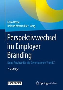 Abbildung von Hesse / Mattmüller | Perspektivwechsel im Employer Branding | 2. Auflage | 2019 | beck-shop.de