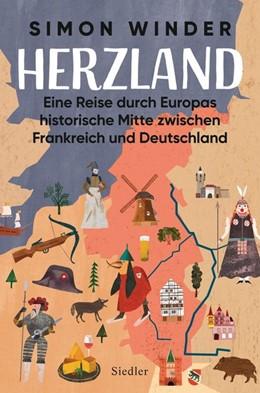 Abbildung von Winder | Herzland | 2020 | Eine Reise durch Europas histo...