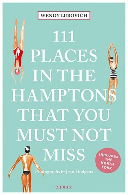 Abbildung von Lubovich | 111 Places in the Hamptons That You Must Not Miss | 1. Auflage | 2020 | beck-shop.de