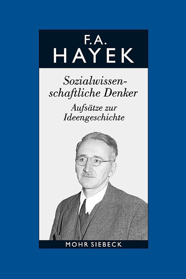 Friedrich A. von Hayek: Gesammelte Schriften in deutscher Sprache   Bosch / Hayek / Veit-Bachmann, 2017   Buch (Cover)