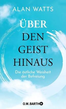 Abbildung von Watts | Über den Geist hinaus | 1. Auflage | 2020 | beck-shop.de