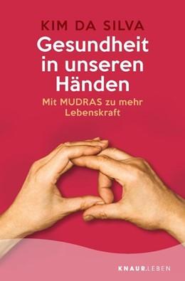 Abbildung von Da Silva | Gesundheit in unseren Händen | 1. Auflage | 2020 | beck-shop.de
