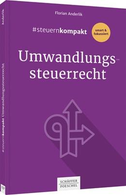 Abbildung von Anderlik | Umwandlungssteuerrecht | 1. Auflage | 2020 | beck-shop.de