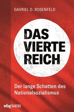 Abbildung von Rosenfeld | Das Vierte Reich | 1. Auflage | 2020 | beck-shop.de