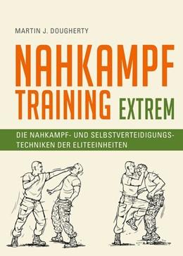 Abbildung von Dougherty | Nahkampftraining: Extrem | 2020 | Die Nahkampf- und Selbstvertei...