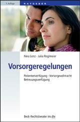 Vorsorgeregelungen | Lenz-Brendel / Roglmeier, 2010 | Buch (Cover)