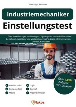 Abbildung von Silbernagel / Erdmann   Einstellungstest Industriemechaniker   1. Auflage   2019   beck-shop.de