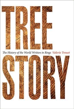 Abbildung von Trouet | Tree Story | 2020 | The History of the World Writt...