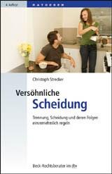 Versöhnliche Scheidung | Strecker | 4., neu bearbeitete Auflage, 2010 | Buch (Cover)