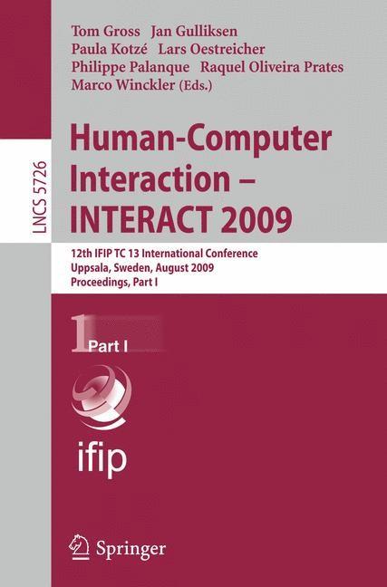 Abbildung von Gross / Gulliksen / Kotzé / Oestreicher / Palanque / Prates / Winckler | Human-Computer Interaction - INTERACT 2009 | 2009