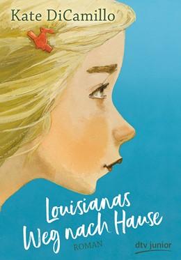 Abbildung von DiCamillo | Louisianas Weg nach Hause | 1. Auflage | 2020 | beck-shop.de