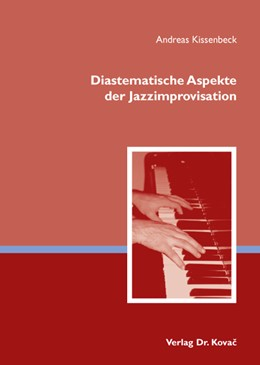 Abbildung von Kissenbeck | Diastematische Aspekte der Jazzimprovisation | 2007 | 11