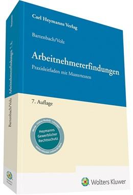 Abbildung von Bartenbach / Volz | Arbeitnehmererfindungen | 7. Auflage | 2020 | Praxisleitfaden mit Mustertext...