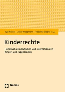 Abbildung von Richter / Krappmann / Wapler | Kinderrechte | 2020 | Handbuch des deutschen und int...