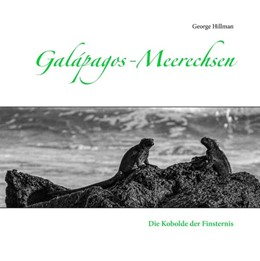 Abbildung von Hillman   Galápagos-Meerechsen   2019   Die Kobolde der Finsternis