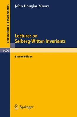 Abbildung von Moore   Lectures on Seiberg-Witten Invariants   2nd ed.   2001   1629