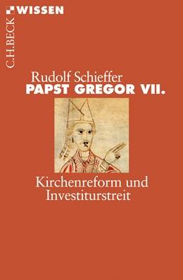 Abbildung von Schieffer, Rudolf | Papst Gregor VII. | 1. Auflage | 2010 | 2492 | beck-shop.de