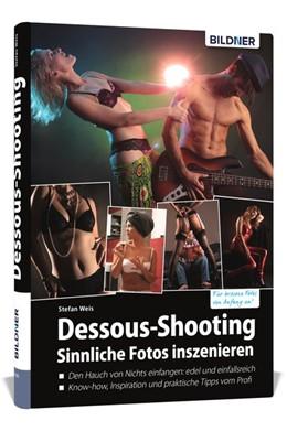 Abbildung von Weis | Dessous-Shooting | 1. Auflage | 2019 | beck-shop.de