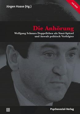 Abbildung von Haase | Die Anhörung | 1. Auflage | 2019 | beck-shop.de