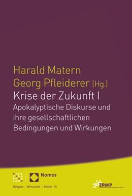 Abbildung von Matern / Pfleiderer   Krise der Zukunft I   2020   Apokalyptische Diskurse und ih...