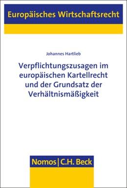 Abbildung von Hartlieb | Verpflichtungszusagen im europäischen Kartellrecht und der Grundsatz der Verhältnismäßigkeit | 1. Auflage | 2020 | 66 | beck-shop.de
