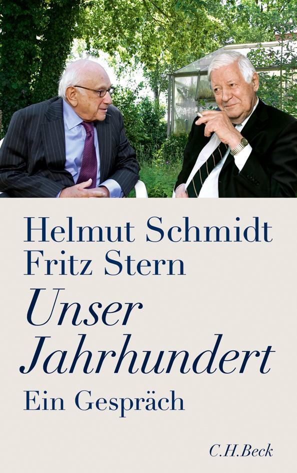 Unser Jahrhundert | Schmidt, Helmut / Stern, Fritz | 6. Auflage, 2010 | Buch (Cover)