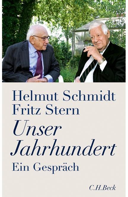 Cover: Fritz Stern|Helmut Schmidt, Unser Jahrhundert