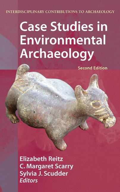 Abbildung von Reitz / Scarry / Scudder | Case Studies in Environmental Archaeology | 2007