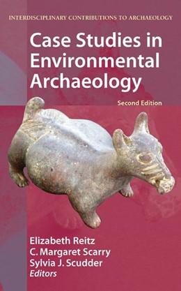 Abbildung von Reitz / Scarry / Scudder | Case Studies in Environmental Archaeology | 2007