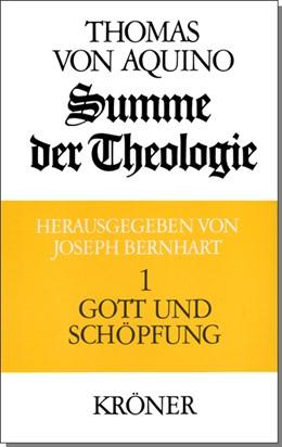 Abbildung von Thomas von Aquin / Bernhart | Summe der Theologie | Neudr. der 3. Aufl. 1985 | 1985 | Band 1: Gott und Schöpfung | 105